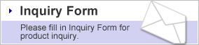 """Inquiry Form"" Please fill in Inquiry Form for product inquiry."
